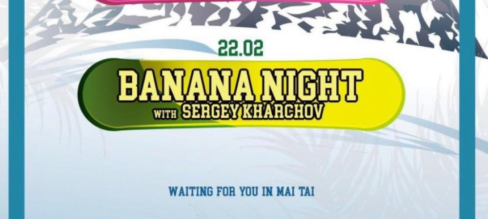 Banna Nights, вечеринка в Май Тай