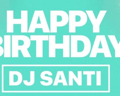 Dj Santi, вечеринка в честь дня рождения.
