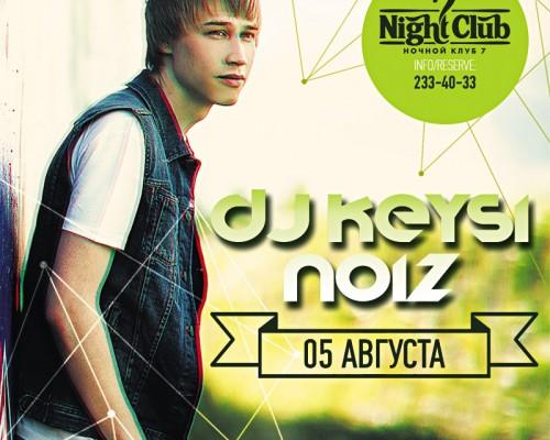 DJ KEYSI NOIZ, вечеринка в клубе семь