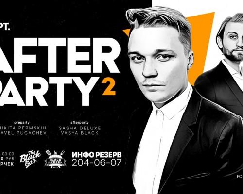 AfterParty 2, вечеринка в Блэкбаре в Перми