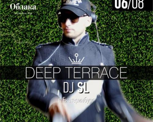 DEEP TERRACE | DJ SL (г. Екатеринбург)