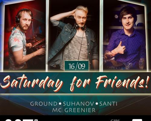 SATURDAY for FRIENDS, вечеринка в М5
