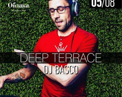 DEEP TERRACE   DJ BASCO, вечеринка.