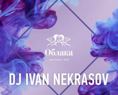 DJ IVAN NEKRASOV | DEEP TERRACE, вечеринка