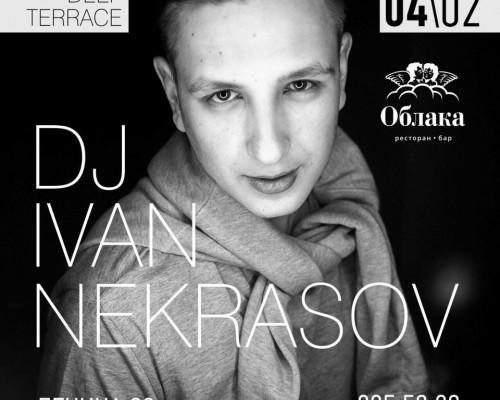 DJ IVAN NEKRASOV | DEEP TERRACE, вечеринка.